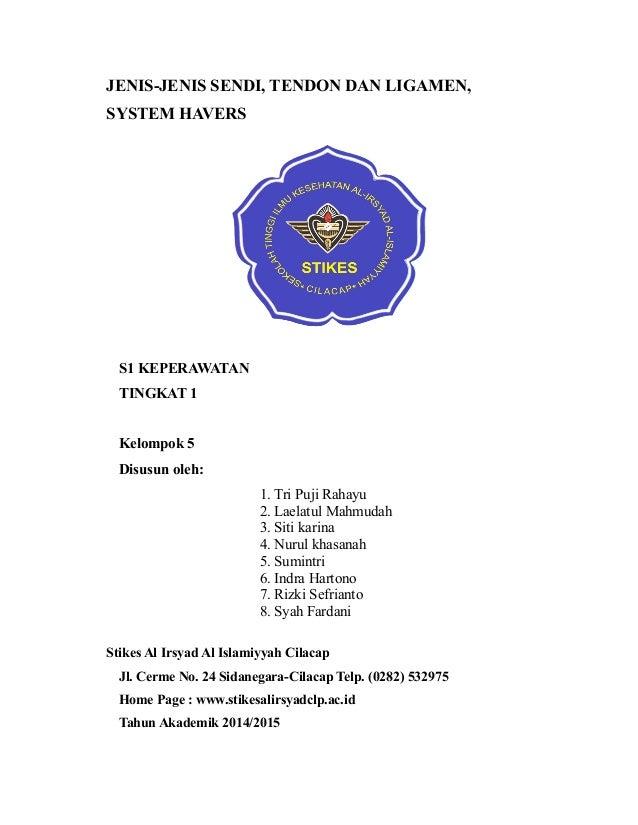 JENIS-JENIS SENDI, TENDON DAN LIGAMEN, SYSTEM HAVERS S1 KEPERAWATAN TINGKAT 1 Kelompok 5 Disusun oleh: 1. Tri Puji Rahayu ...