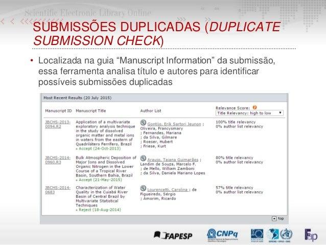 """SUBMISSÕES DUPLICADAS (DUPLICATE SUBMISSION CHECK) • Localizada na guia """"Manuscript Information"""" da submissão, essa ferram..."""