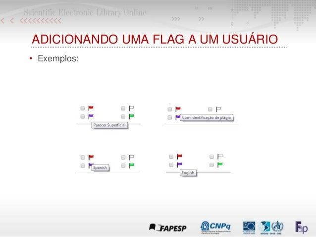 ADICIONANDO UMA FLAG A UM USUÁRIO • Exemplos:
