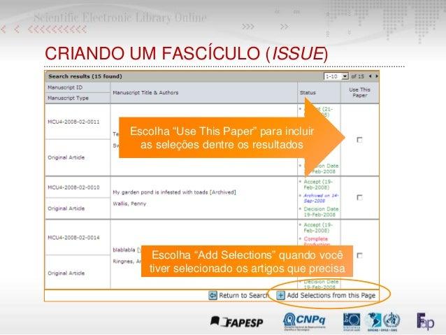 """Escolha """"Use This Paper"""" para incluir as seleções dentre os resultados CRIANDO UM FASCÍCULO (ISSUE) Escolha """"Add Selection..."""