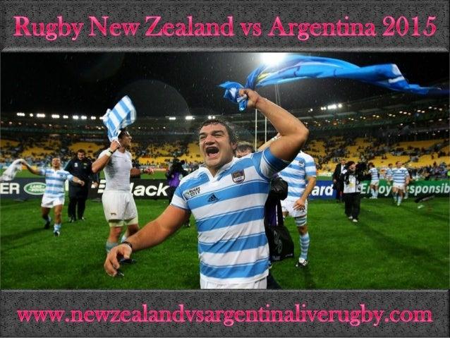 Rugby N0ew0ZealaI01d vs Argentina 2015           wwW. newzealandvsargentina]iverugby. com