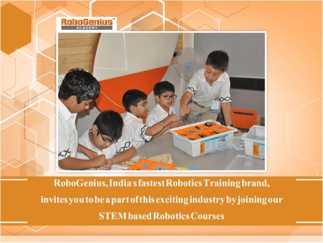 Robogenius India S Fastest Robotics Training Brand Invites You To Be