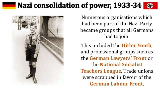 'nazi consolidation of power in 1933 So overall, propaganda was the main factor that ensured nazi consolidation of power as it was at the root of all the other factors and made them more successful in helping the nazis in consolidating their power in 1933.