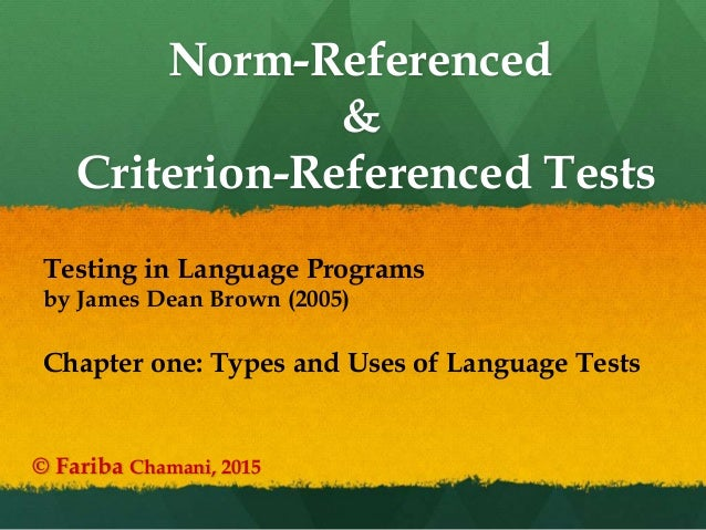 norm referenced and criterion referenced assessment education essay Criterion referenced assessment is more valid than norm referenced assessment because it specifically indicates the alignment between the assessment criteria and the unit objectives, that is, the desired learning outcomes.