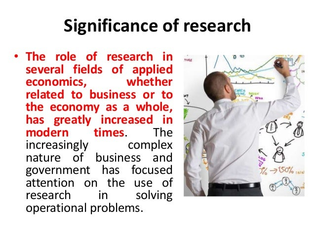 significance of business research The importance of market research is that a business company gains a suite of solutions for developing business processes, increasing profits, improving company.