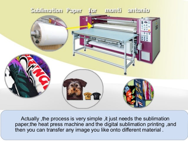 the advanced process of dye sublimation paper printing