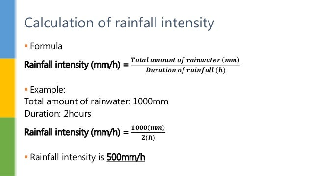 How do you calculate rainfall intensity?