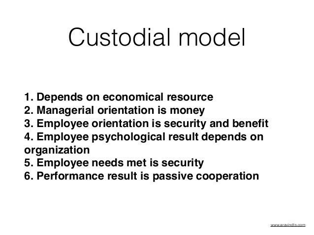custodial model
