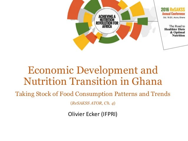 Economic Development And Nutrition Transition In Ghana