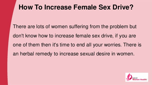 How To Increase Sexual Desire For Woman