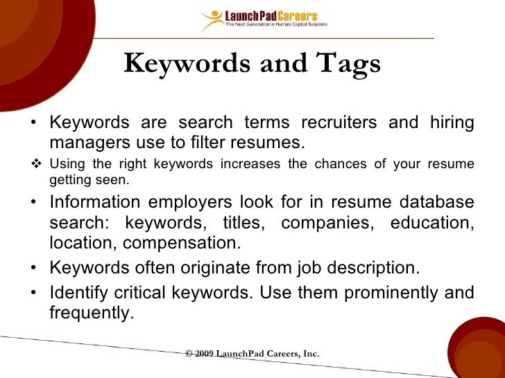 Keywords ...  Key Words To Use In A Resume