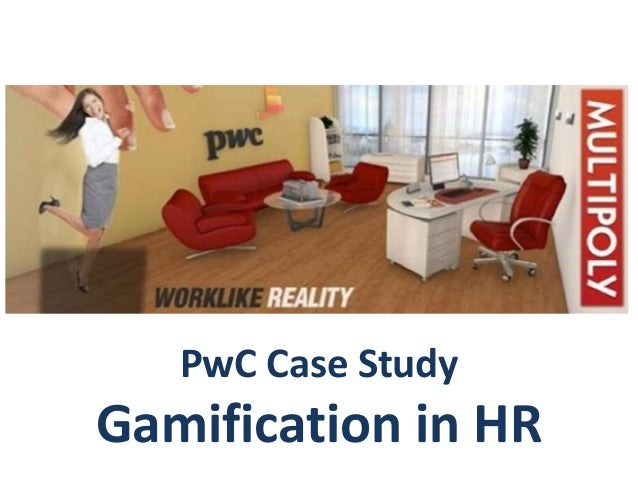 PwC Case Study Gamification in HR