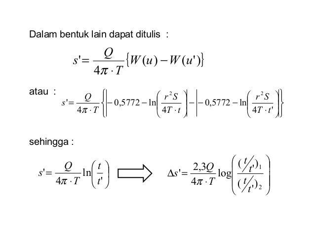 Dalam bentuk lain dapat ditulis : atau : sehingga :               ⋅ −−−      ⋅ −− ⋅ = '4 ln5772,...