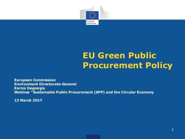 "EU Green Public Procurement Policy European Commission Environment Directorate-General Enrico Degiorgis Webinar ""Sustainab..."