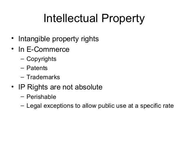e business and intellectual property View e-business and intellectual property from acc423 acc423 at university of phoenix 1 e-business and intellectual property shaunte vargas law/421 january 7, 2015 richard burgoon e-business and.