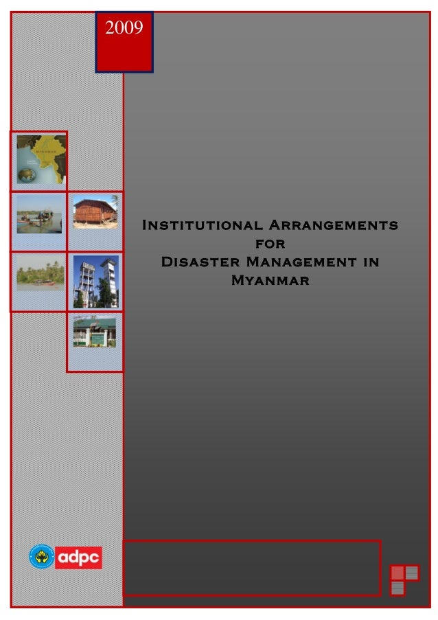 adpc Draft : ver 1 25th March 2009 Institutional arrangement for Disaster Management/Risk Reduction In The Union Of Myanma...
