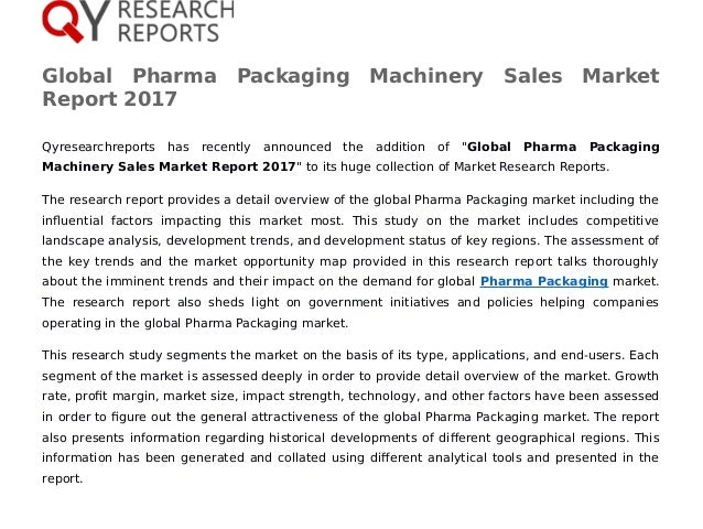"""Global Pharma Packaging Machinery Sales Market Report 2017 Qyresearchreports has recently announced the addition of """"Globa..."""