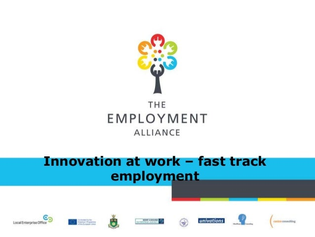 Innovation at work – fast track employment