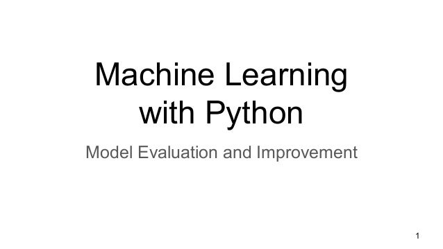 Machine Learning with Python Model Evaluation and Improvement 1