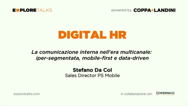 Le HR nell'era multicanale: iper-segmentate, mobile-first e data- driven