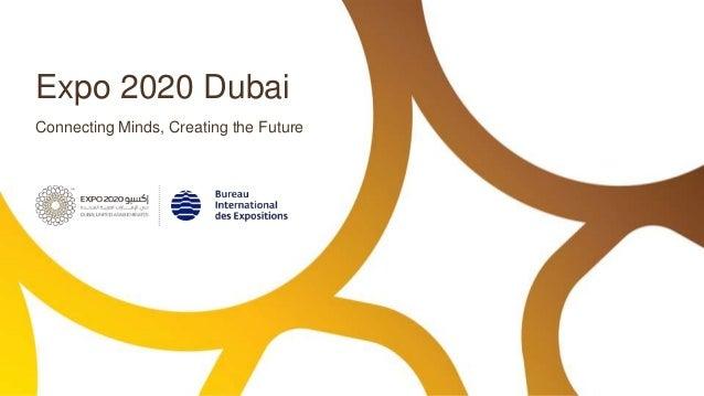 Expo 2020 Dubai Connecting Minds, Creating the Future