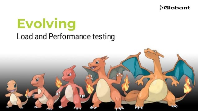 Evolving Load and Performance testing