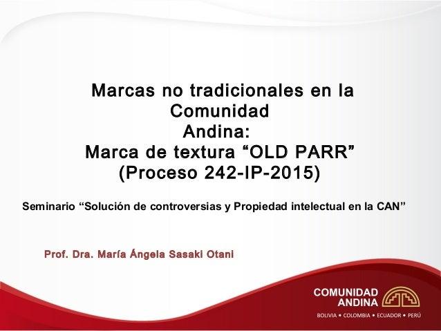"""d0188ffbe Marcas no tradicionales en la Comunidad Andina  Marca de textura """"OLD PARR""""  ..."""