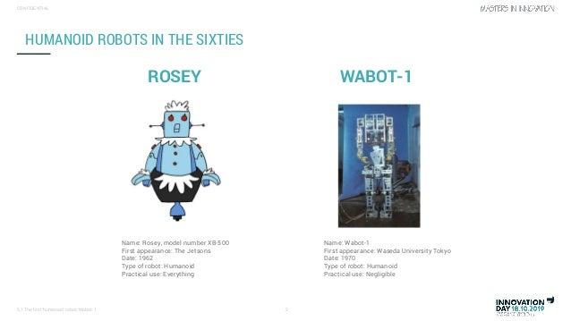 The first humanoid robot, wabot 1 (by Robrecht Van Velthoven) Slide 2