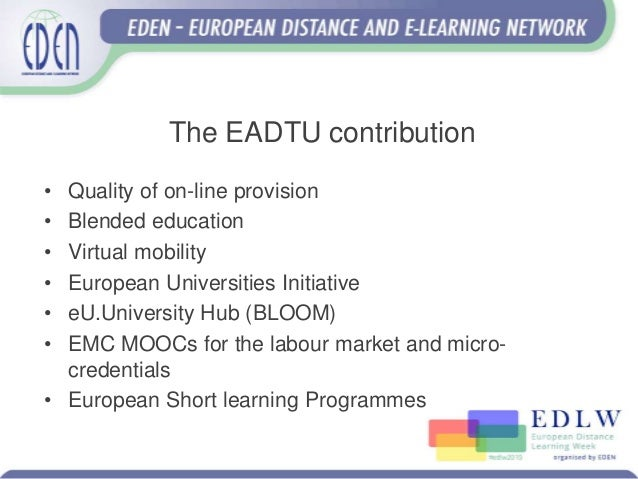 The future of distance education - EADTU View #edlw2019 Slide 3