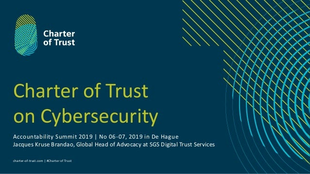 charter-of-trust.com | #Charter of Trust Charter of Trust on Cybersecurity Accountability Summit 2019 | No 06-07, 2019 in ...