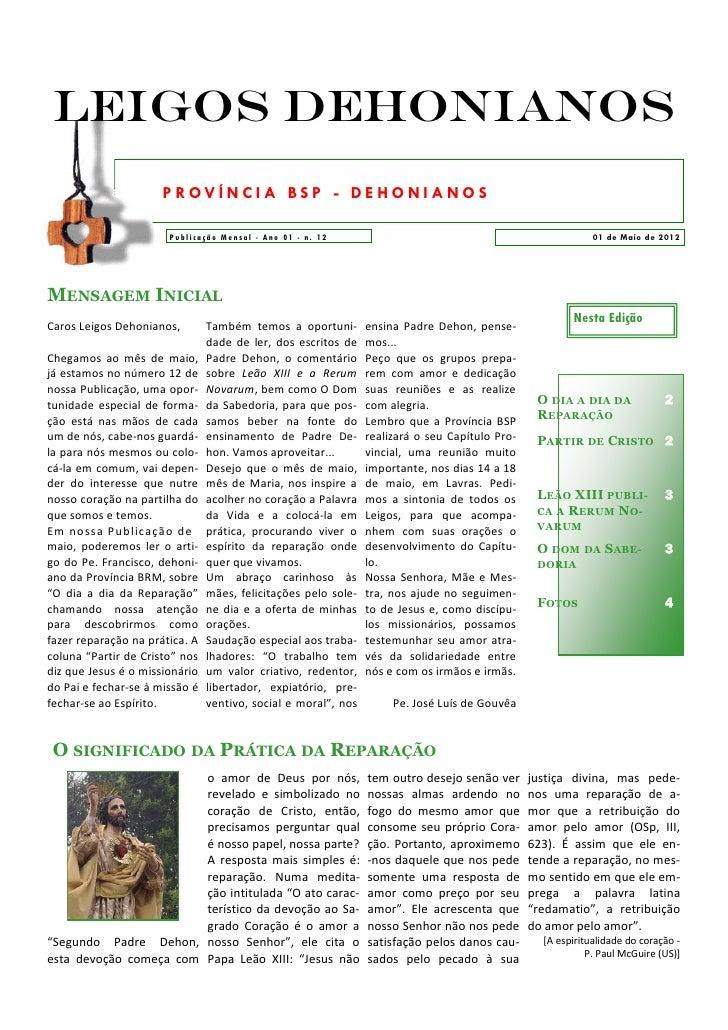 Leigos Dehonianos                      P ROV ÍN CIA BSP - DE HO NIA NO S                       Publicaçã o Me nsal - Ano 0...