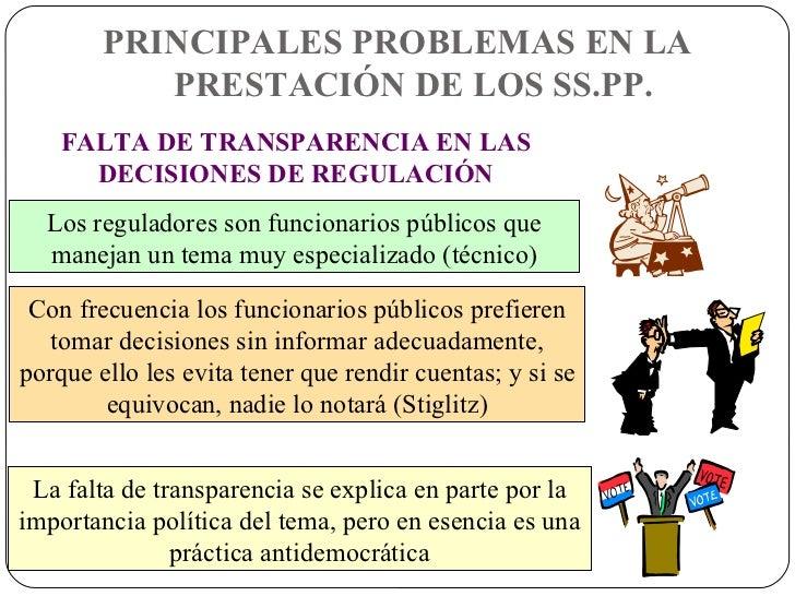 La falta de transparencia se explica en parte por la importancia política del tema, pero en esencia es una práctica antide...