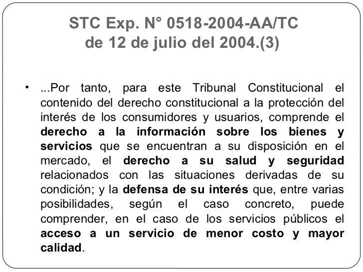 STC Exp. N° 0518-2004-AA/TC  de 12 de julio del 2004.(3)  <ul><li>...Por tanto, para este Tribunal Constitucional el conte...