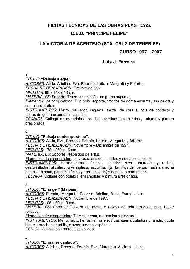 """FICHAS TÉCNICAS DE LAS OBRAS PLÁSTICAS.                            C.E.O. """"PRÍNCIPE FELIPE""""        LA VICTORIA DE ACENTEJO..."""