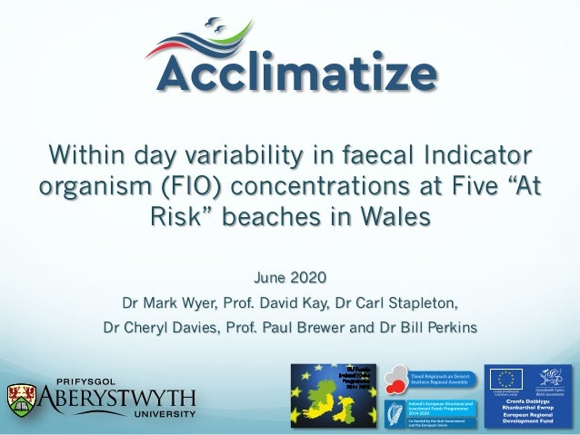 "Within day variability in faecal Indicator organism (FIO) concentrations at Five ""At Risk"" beaches in Wales June 2020 Dr M..."