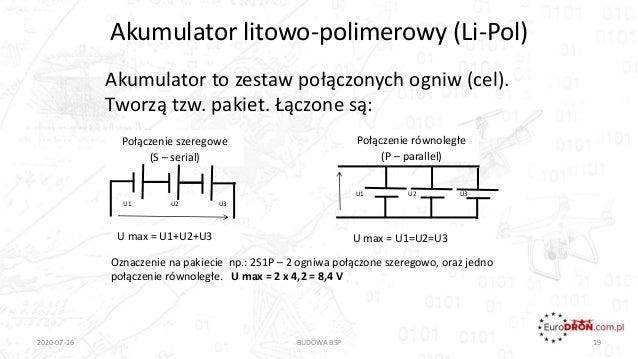 Akumulator litowo-polimerowy (Li-Pol) Akumulator to zestaw połączonych ogniw (cel). Tworzą tzw. pakiet. Łączone są: 2020-0...