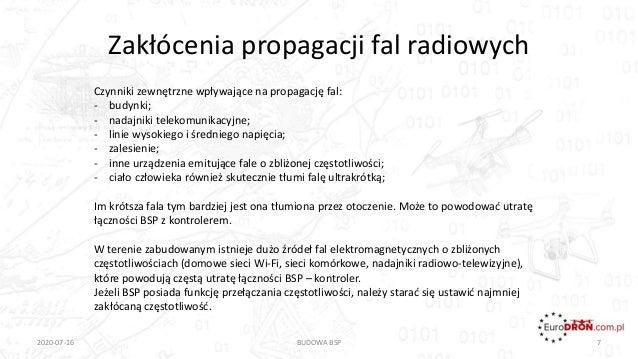 Zakłócenia propagacji fal radiowych 2020-07-16 BUDOWA BSP 7 Czynniki zewnętrzne wpływające na propagację fal: - budynki; -...