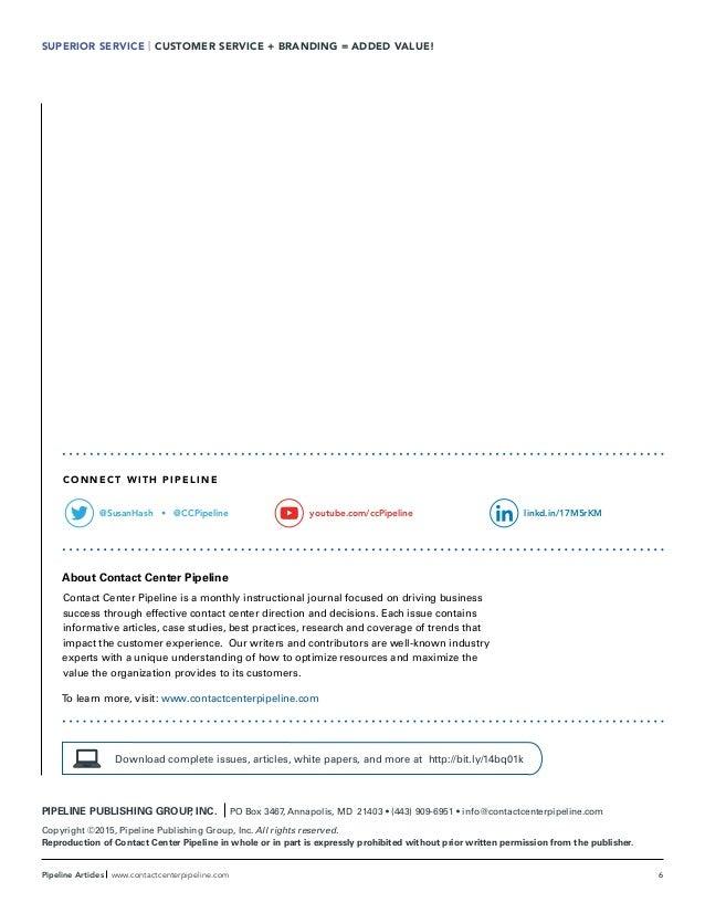 6Pipeline Articles www.contactcenterpipeline.com PIPELINE PUBLISHING GROUP, INC. PO Box 3467, Annapolis, MD 21403 • (443) ...