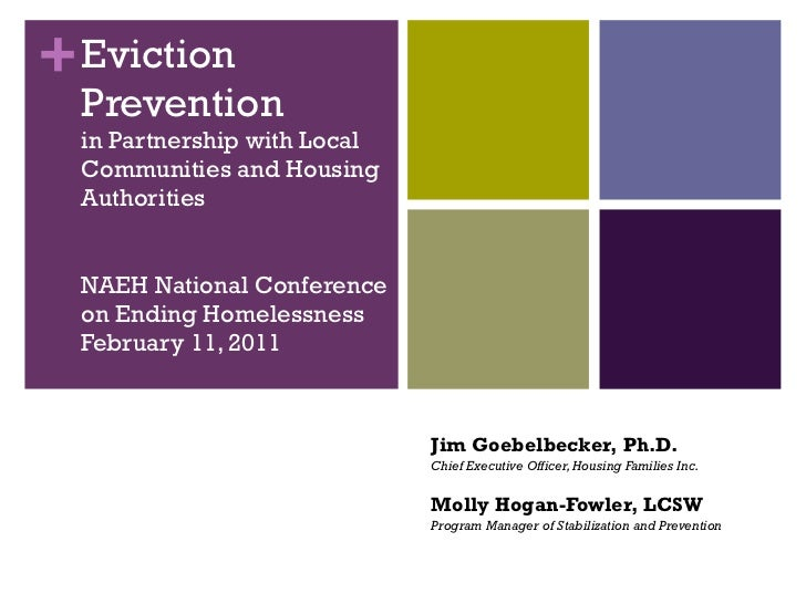 Eviction Prevention in Partnership with Local Communities and Housing Authorities NAEH National Conference on Ending Homel...
