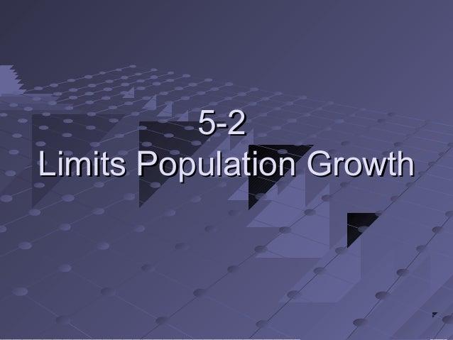 5-25-2Limits Population GrowthLimits Population Growth