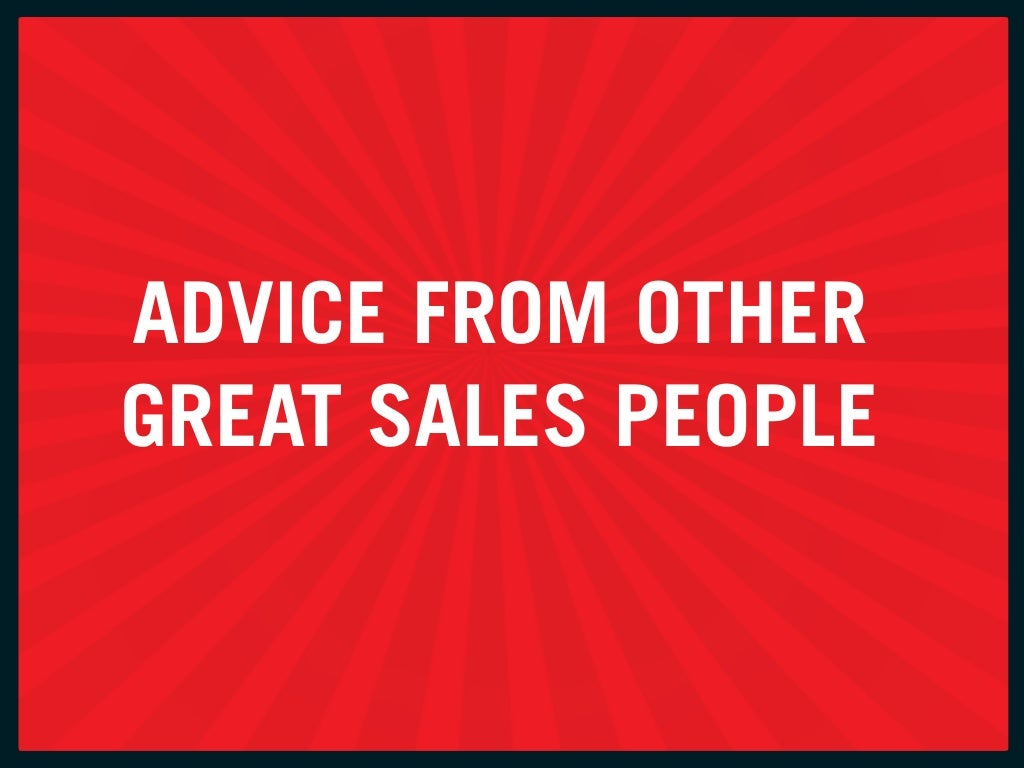 aDvice froM otHer great SaleS