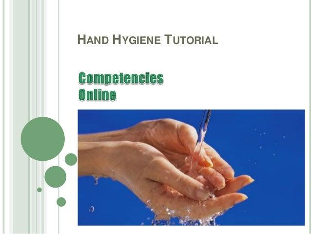 HAND HYGIENE TUTORIAL