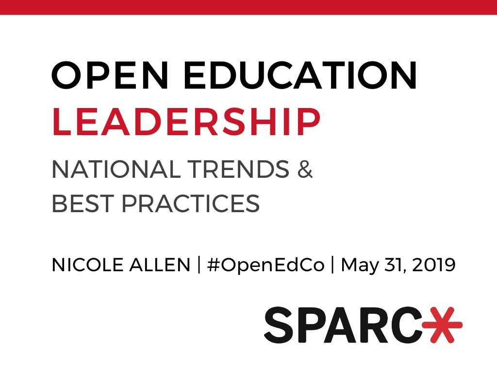 Open Education Leadership: National Trends & Best Practices