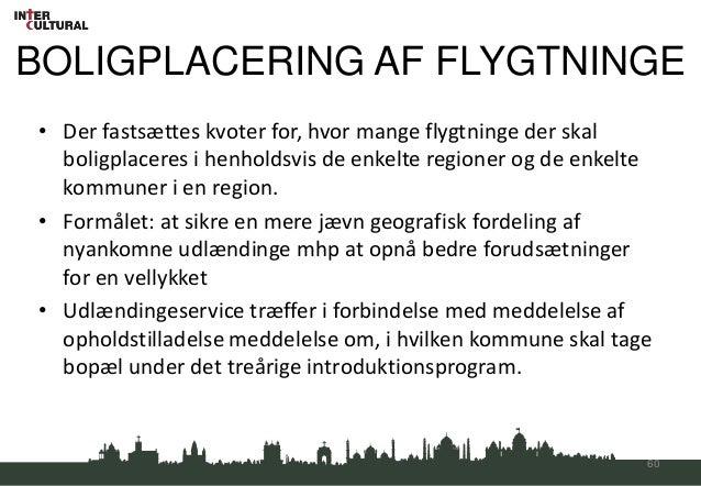 BOLIGPLACERING AF FLYGTNINGE• Der fastsættes kvoter for, hvor mange flygtninge der skal  boligplaceres i henholdsvis de en...
