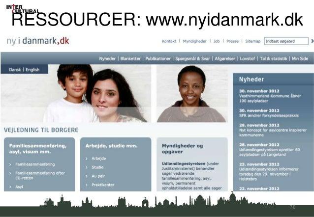 RESSOURCER: www.nyidanmark.dk                           70