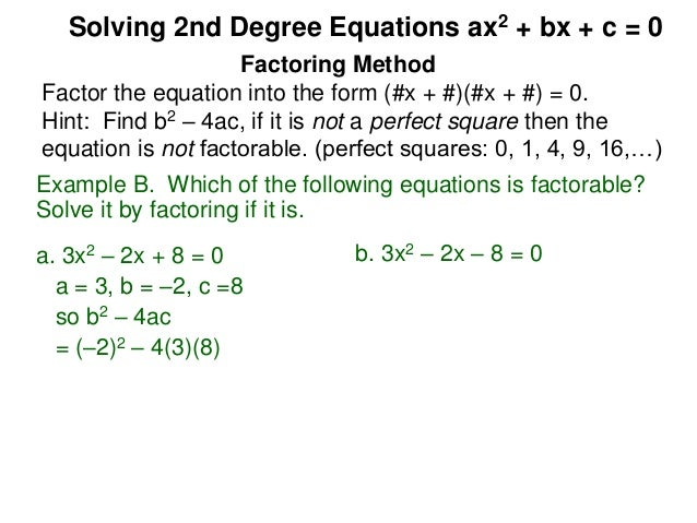 5 2 solving 2nd degree equations