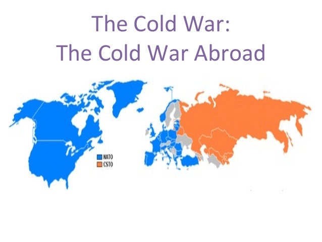 The Cold War: The Cold War Abroad