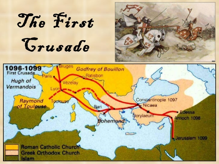first crusade Take another look at the reasons why europeans were willing to fight which one would have convinced you most to go on a crusade why course of the first four crusades.