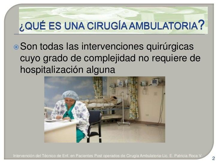 Tec enf pacientes cirugía ambulatoria - CICAT-SALUD Slide 2