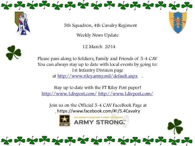Weekly News Update 12 March 2014 Please pass along to Soldiers, Family and Friends of 5-4 CAV You can always stay up to da...